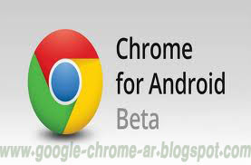 download google chrome beta for android phone 2013
