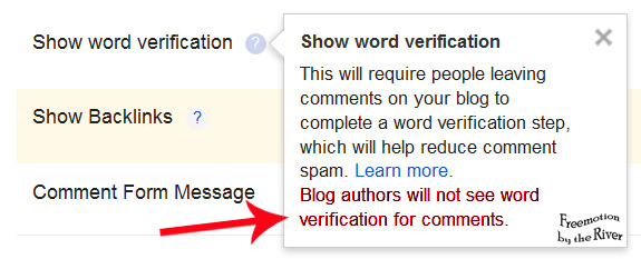 Blog authors will not see word verification