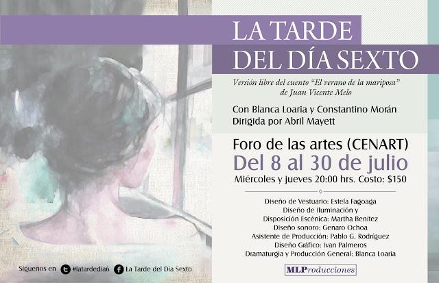 """Presentarán """"La tarde del día sexto"""" en el Foro de las Artes del CENART"""