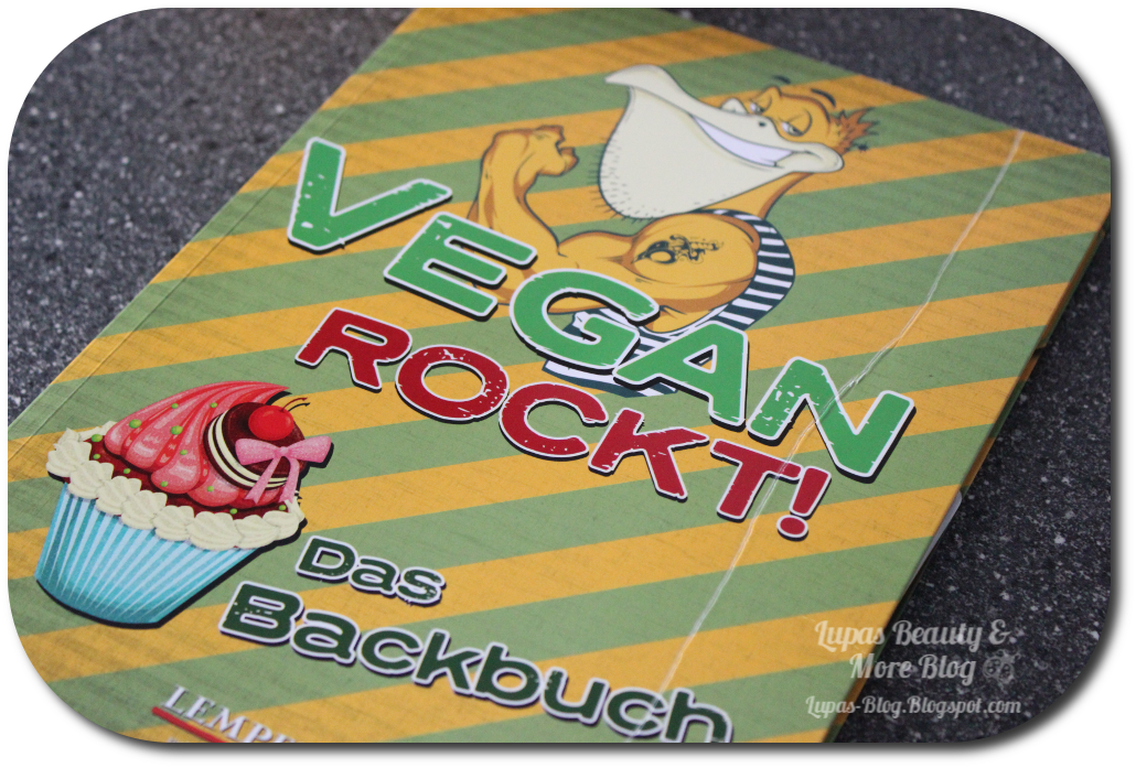 http://lupas-blog.blogspot.de/2014/01/vegan-rockt-das-backbuch.html