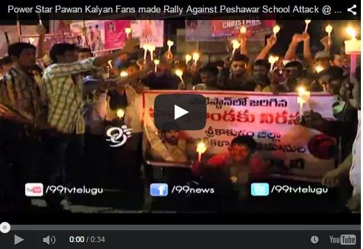 Power Star Pawan Kalyan Fans made Rally Against Peshawar School Attack