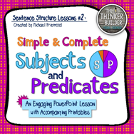 https://www.teacherspayteachers.com/Product/Sentence-Structure-Lessons-2-Simple-and-Complete-Subjects-and-Predicates-473179