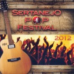sertanejo  Sertanejo Pop Festival 2012