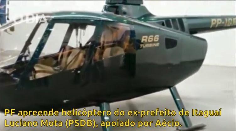 Outro helicóptero apreendido, de prefeito tucano chegado a Aécio Neves