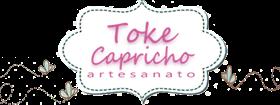 Toke Capricho - Artesanato
