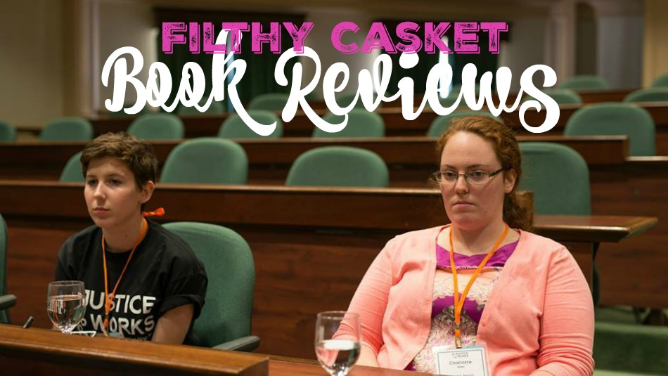 Filthy Casket Book Reviews