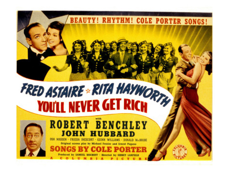 http://3.bp.blogspot.com/-QJikWK_O-lg/T-2de9Y4nTI/AAAAAAAAEX8/pn673wUGTS0/s1600/you-ll-never-get-rich-fred-astaire-rita-hayworth-robert-benchley-1941.jpg