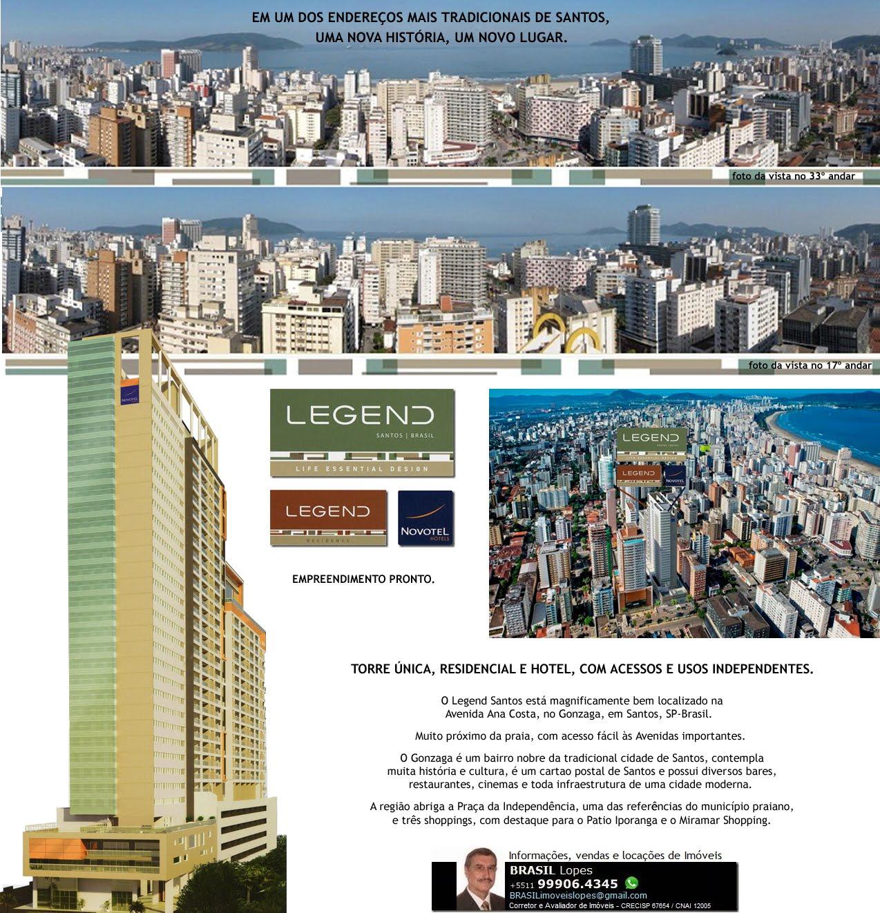 LEGEND Santos/Brasil Life Essential Design - Apartamentos e Hotel - Av.Ana Costa,Santos/SP