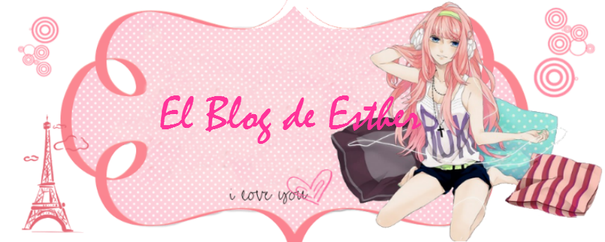 ƸӜƷ El Blog de Esther ƸӜƷ