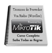 Técnicos de Provedor Via Rádio v.1.0 MikroTik