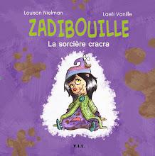 Zadibouille - La sorcière cracra