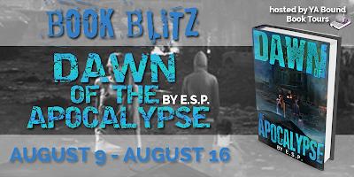 Book Blitz: Dawn of the Apocalypse by ESP