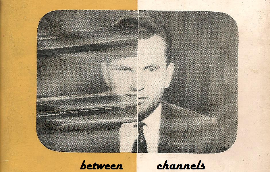 Between Channels