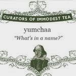 * Yumchaa