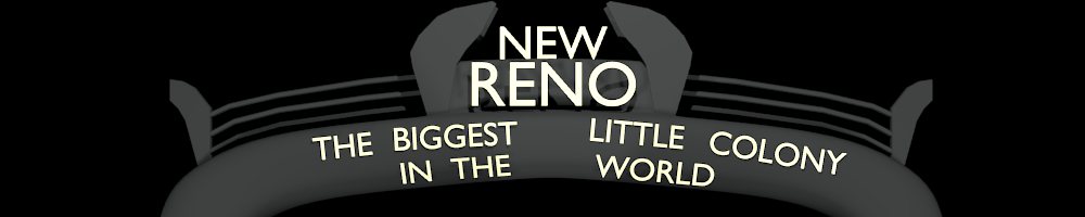 Tales from New Reno