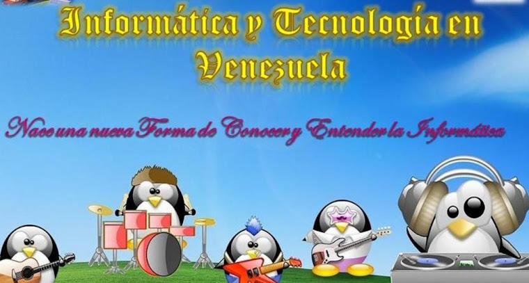 Informatica y Tecnologia en Venezuela