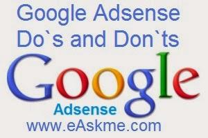 Google Adsense- Do`s and Don`ts : eAskme
