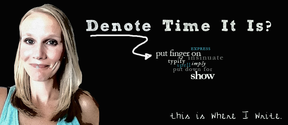 Denote Time It Is?