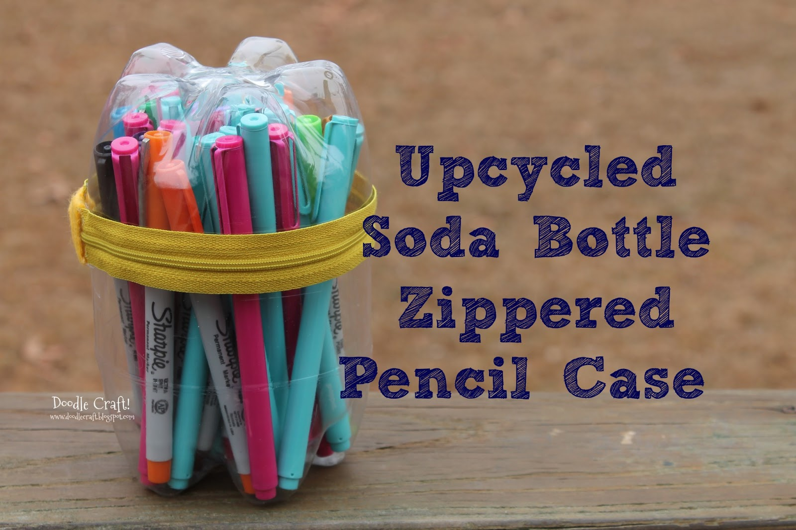 Doodlecraft: Upcycled Soda Bottle Pencil Case! Upcycled Crafts