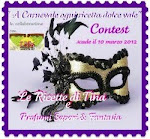 "A Carnevale ogni dolce vale! contest dei blog ""Le ricette di Tina"" e ""Profumi, Sapori e Fantasia"""