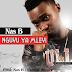 New AUDIO   Nas Bizness - Nguvu ya Mlevi   Download/Listen