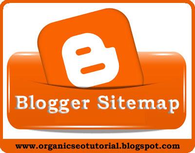 organic seo tutorial blogger sitemap