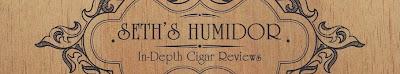 Seth's Humidor: Cigar Reviews