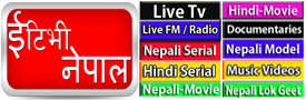 Nepali Songs |  Nepali News  | Nepali TV Shows  |Nepali Movies
