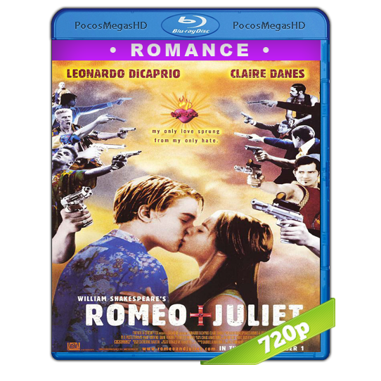 Romeo + Julieta de William Shakespeare(1996)BrRip 720p Latino AC3
