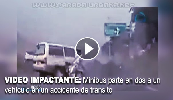 VIDEO IMPACTANTE: Minibus parte en dos a un vehículo en un accidente de transito