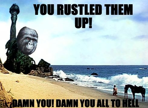 [Image: rustled-my-jimmies-planet-of-the-apes.jpg]