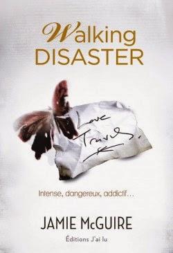 http://honey-b-books.blogspot.fr/2014/12/walking-disaster-tome-2-beautiful.html