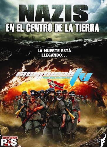 Nazis En El Centro De La Tierra DVDRip Español Latino