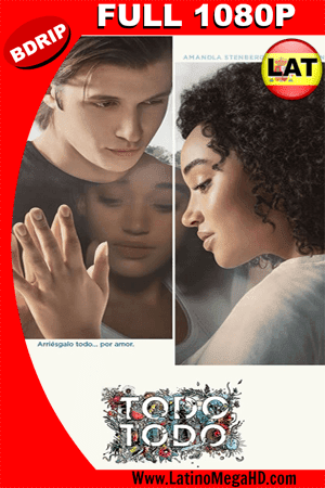 Todo, todo (2017) Latino FULL HD BDRIP  1080P ()