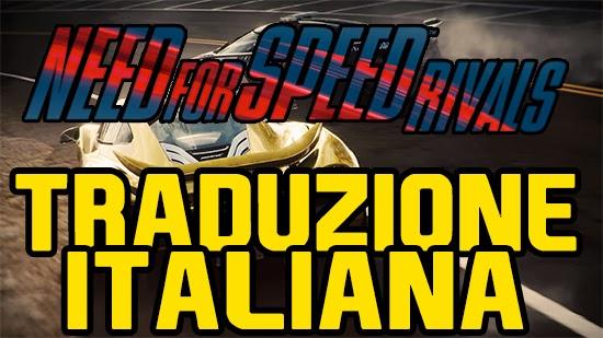 Need For Speed Rivals Traduzione italiana