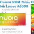 Custom ROM NUBIA v.2.6.0 untuk Lenovo K30/A6000 (Kraft)