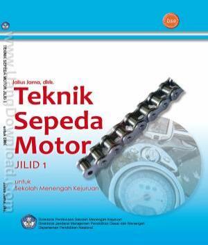 Buku Teknik Sepeda Motor Kelas X, XI, XII [Free E-book Completed Jilid ...
