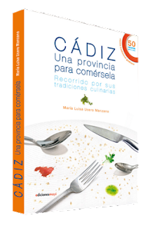 Cádiz, una provincia para comérsela