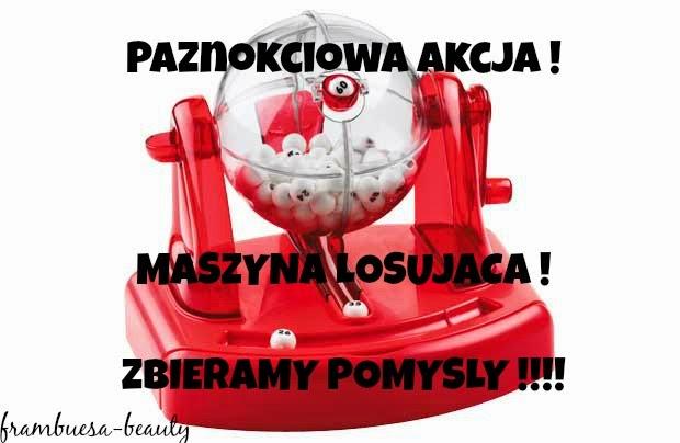 http://frambuesa-beauty.blogspot.com/2015/02/paznokciowa-akcja-maszyna-losujaca.html
