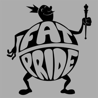 http://3.bp.blogspot.com/-QP0Qe0kTGc0/TdAuq4LZ7oI/AAAAAAAAARI/9hLhh7cm1sU/s400/fat_pride_small.jpg