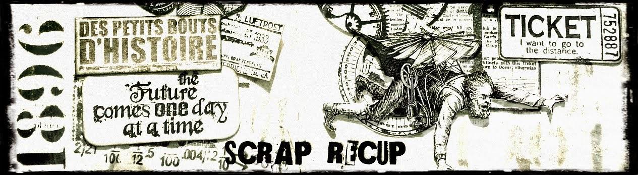 SCRAP RECUP'
