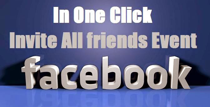 How To Invite all friends on Facebook event in one click image photo