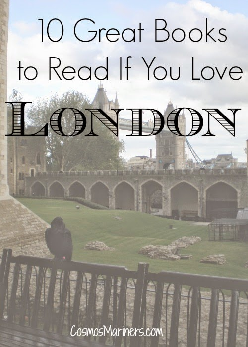 10 Great Books to Read if You Love London | CosmosMariners.com