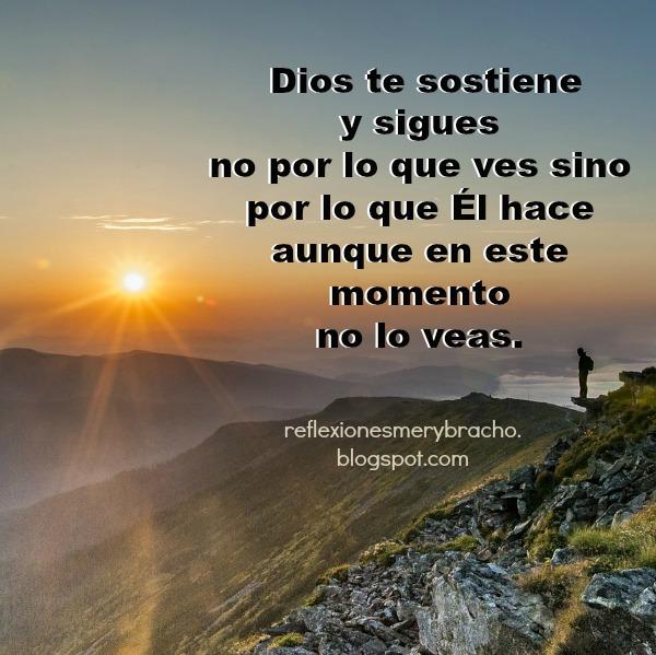 Reflexion corta cristiana Dios está contigo, meditación cristiana, por Mery Bracho