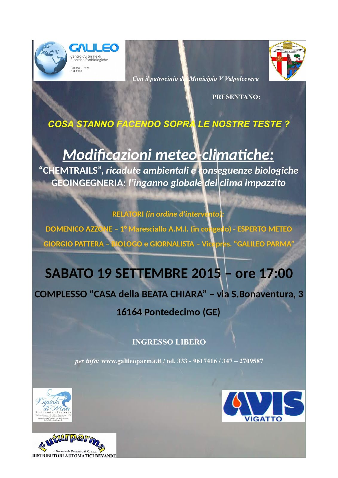MODIFICAZIONI METEO-CLIMATICHE: CHEMTRAILS ricadute ambientali e conseguenze biologiche...