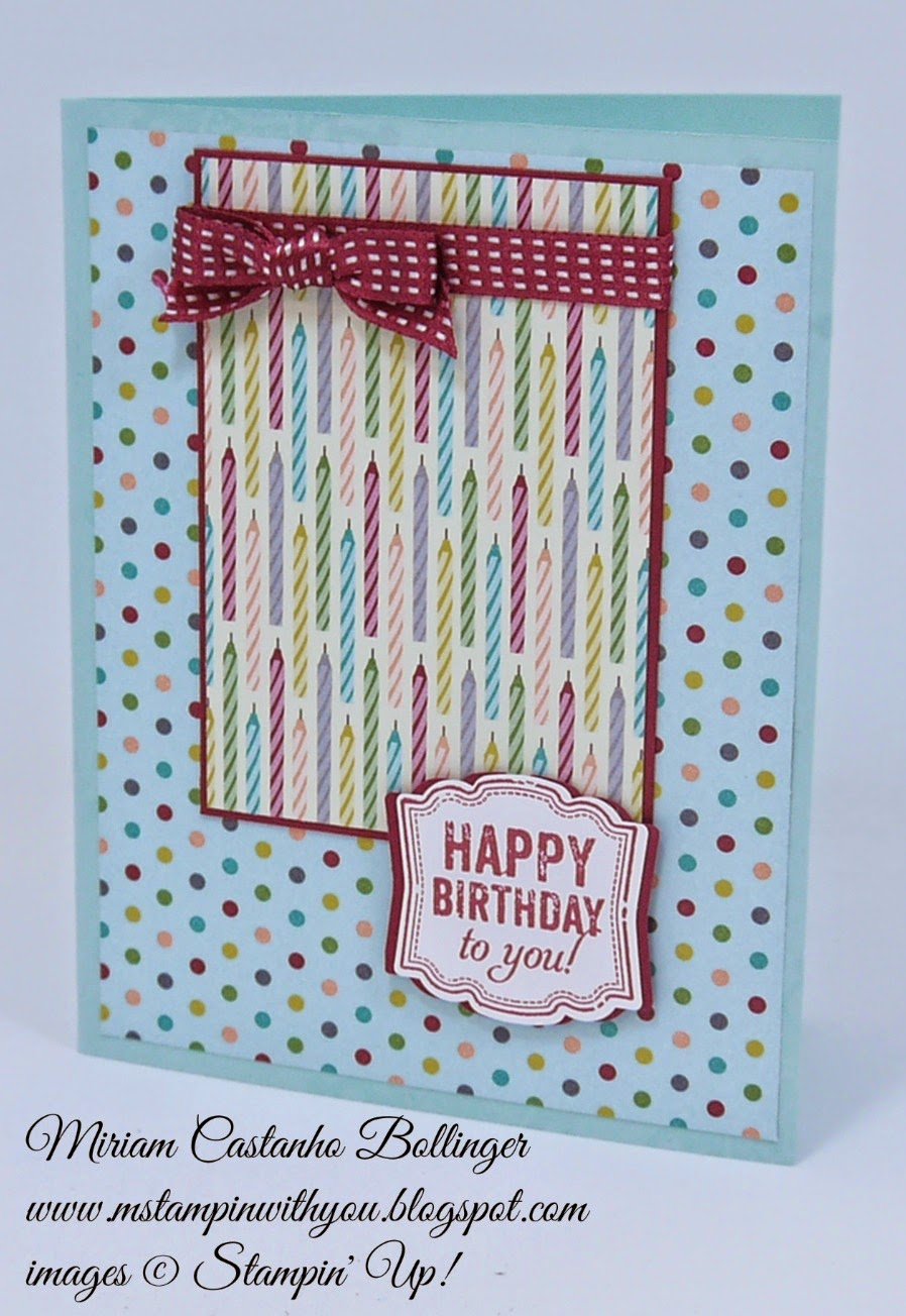 Miriam Castanho Bollinger, mstampinwithyou, stampin up, demonstrator, fms 161, birthday basics dsp, label love, artisan label punch, su
