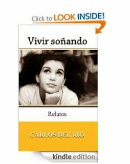 Portada del Kindle de Vivir soñando, de Carlos del Río