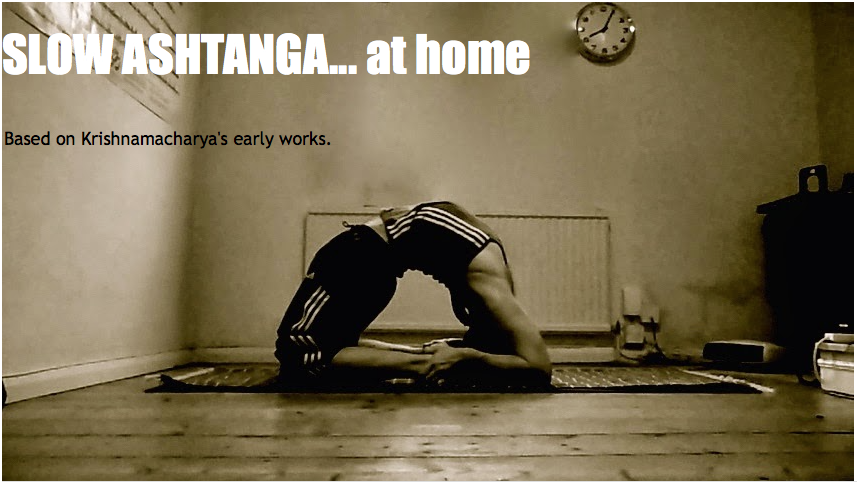 Link to main Blog SLOW ASHTANGA