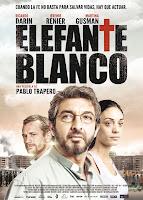 Cartel de 'Elefante blanco', dirigida por Pablo Trapero, con Ricardo Darín, Jérémie Renier y Martina Gusman. Premiere Making Of Cine