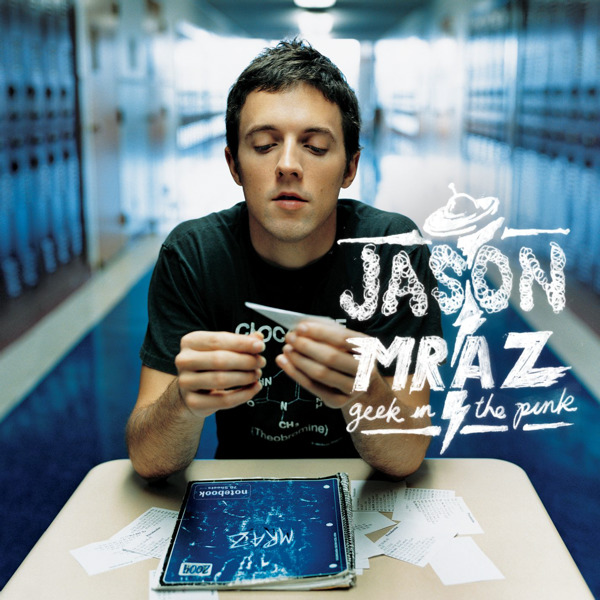 Jason Mraz - Geek In the Pink / The Remedy - Single Cover